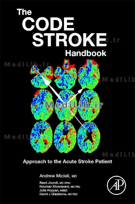 The Code Stroke Handbook: Approach to the Acute Stroke Patient